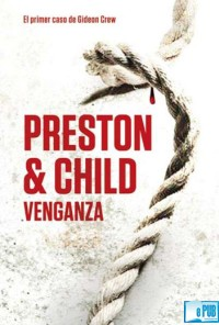 Venganza - Douglas Preston & Lincoln Child