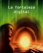 La fortaleza digital - Dan Brown portada