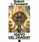 Huevo del dragón - Robert L. Forward portada