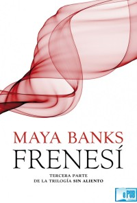 Frenesí - Maya Banks