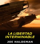 La libertad interminable - Joe Haldeman portada