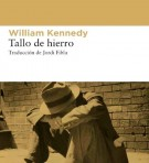 Tallo de hierro - William Kennedy portada